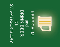St. Patrick's Day Keep Calm and Drink Beer